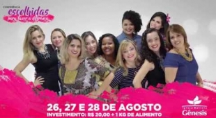 Conferência de Mulheres IBGênesis - Escolhidas para fazer a diferença