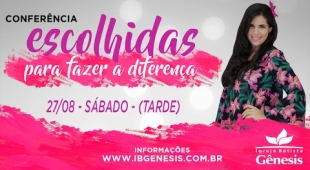 Conferência de Mulheres - Sábado a tarde (27/08)